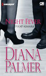 Cover Night Fever - Pikat Asmara oleh Diana Palmer