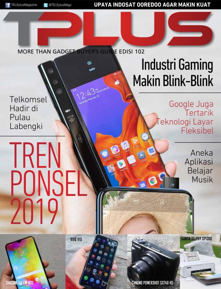 Majalah Digital TPLUS ED 102 April 2019