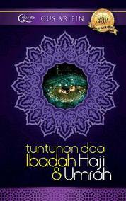 Cover Tuntunan Doa Ibadah Haji & Umrah oleh Agus Arifin