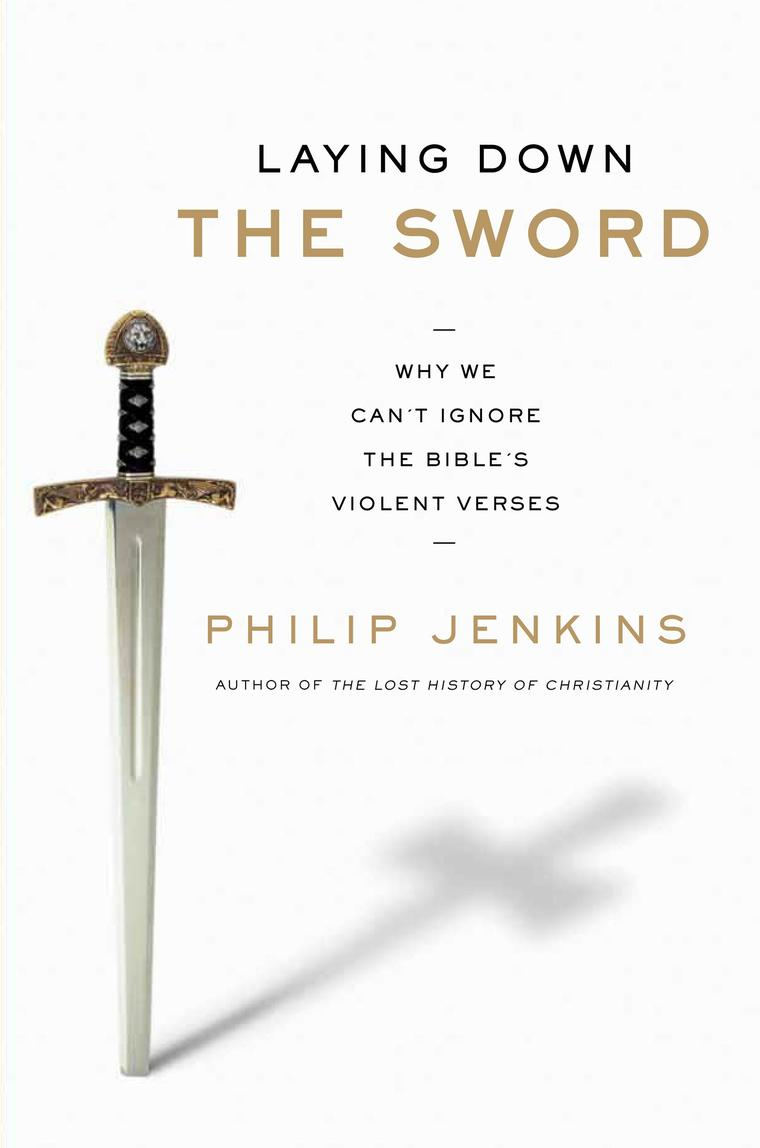 Laying Down the Sword by John Philip Jenkins Digital Book