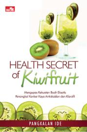 Cover Health Secret Of Kiwifruit oleh