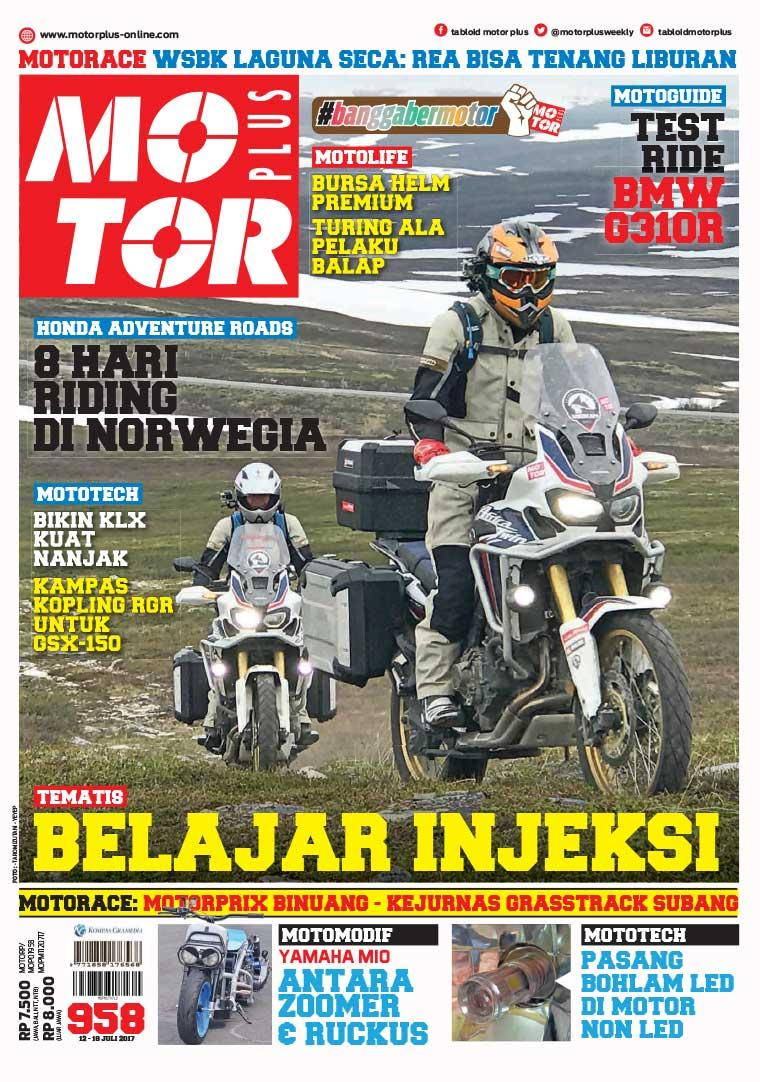 Majalah Digital MOTOR PLUS ED 958 Juli 2017