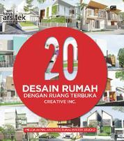 20 Desain Rumah dengan Ruang Terbuka - Cretive Inc. by Cover