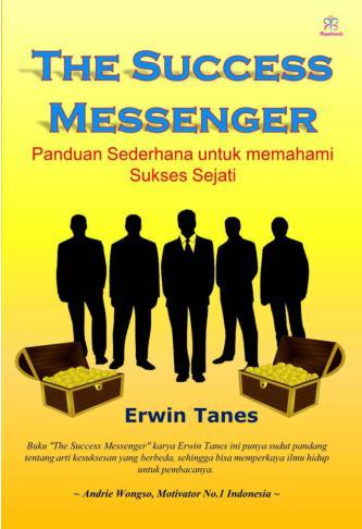 Buku Digital The Success Messenger oleh Erwin Tanes