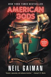 American Gods: The Tenth Anniversary Edition by Neil Gaiman Cover