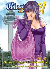The Celestial Zone 21 Vol.40 ~ Selamat Tinggal (Babak Akhir) by Wee Tian Beng Cover