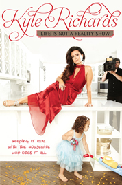 Cover Life Is Not a Reality Show oleh Kyle Richards