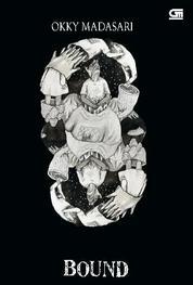 Bound - Pasung Jiwa (English Ver.) by Okky Madasari Cover