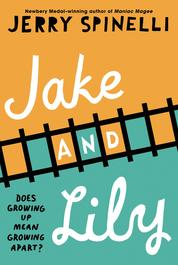 Cover Jake and Lily oleh Jerry Spinelli