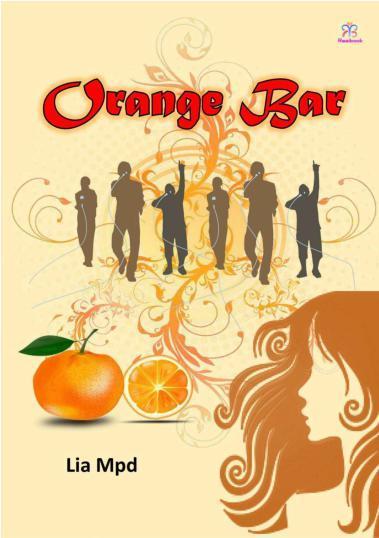 Buku Digital Orange Bar oleh Lia Mpd