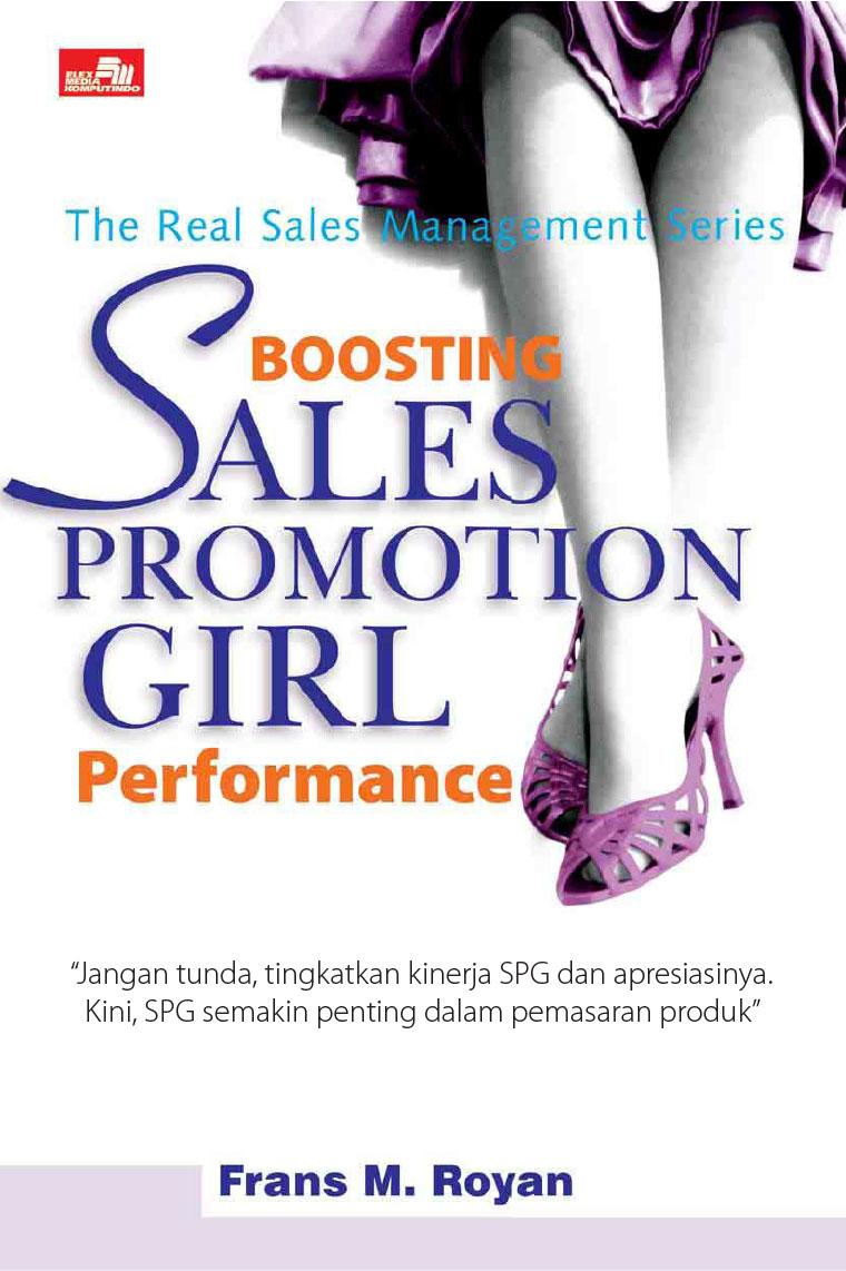 Boosting Sales Promotion Girl Performance by Frans M. Royan Digital Book
