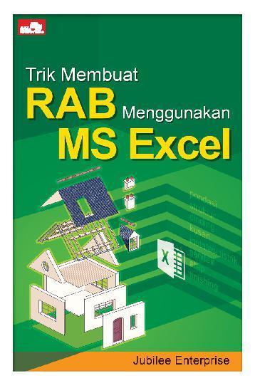 Buku Digital Trik Membuat RAB Menggunakan MS Excel oleh Jubilee Enterprise