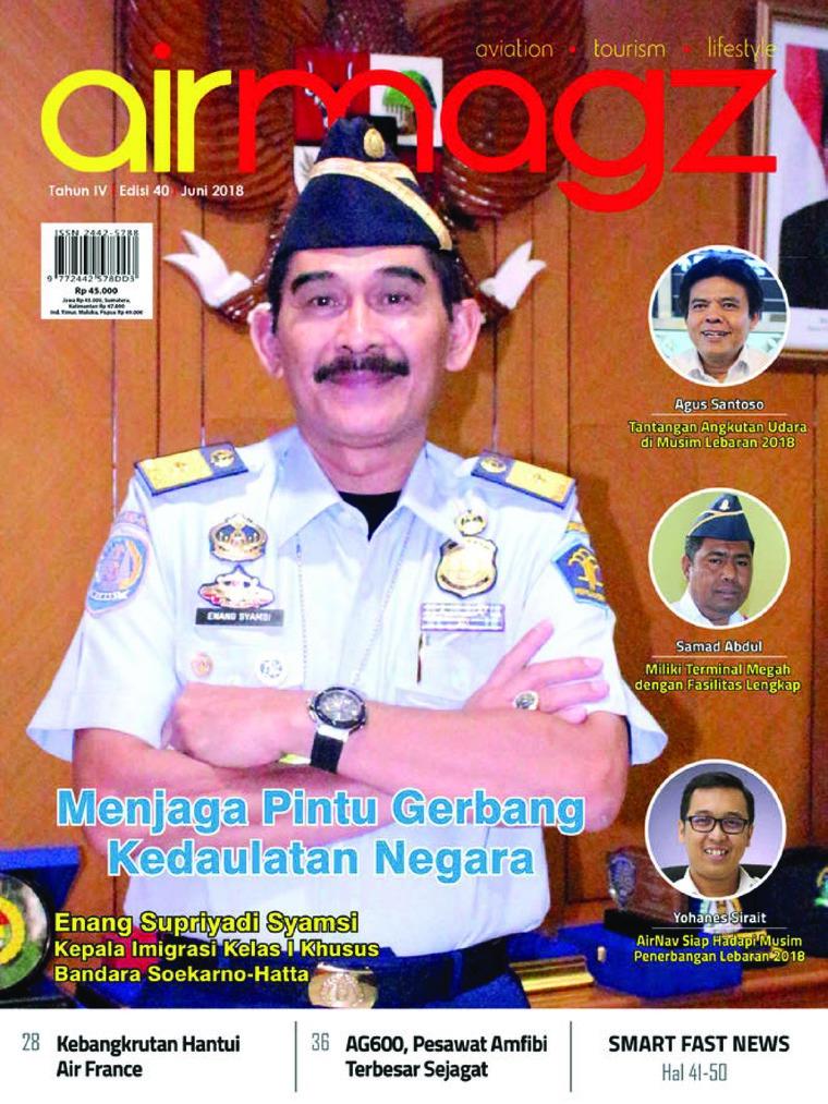 Majalah Digital AIRMAGZ ED 40 Juni 2018