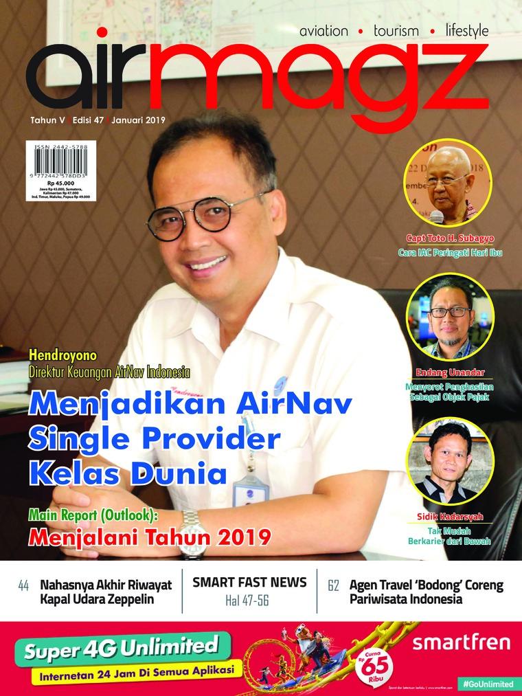 Majalah Digital AIRMAGZ ED 47 Januari 2019