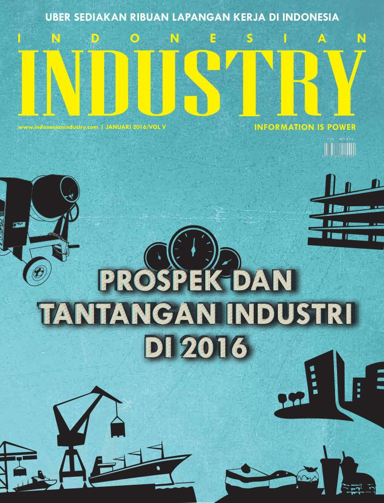 Majalah Digital INDONESIAN INDUSTRY Januari 2016
