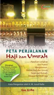 Cover Peta Perjalanan Haji Dan Umrah oleh Agus Arifin