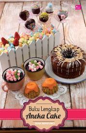 Cover Buku Lengkap Aneka Cake oleh Diah Nimpuno