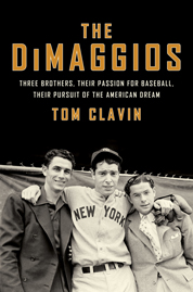 The DiMaggios by Tom Clavin Cover