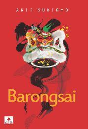 Cover Barongsai oleh ARIE SUDIBYO