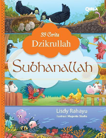 33 Cerita Dzikrullah: Subhanallah by Lisdy Rahayu Digital Book