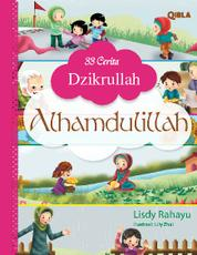 Cover 33 Cerita Dzikrullah: Alhamdulillah oleh Lisdy Rahayu
