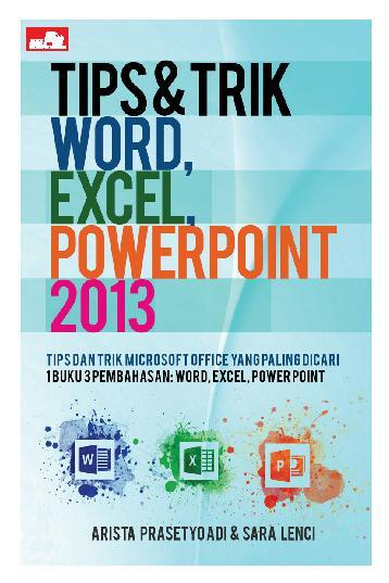 Buku Digital Tips & Trik Word, Excel, PowerPoint 2013 oleh Sara Lenci