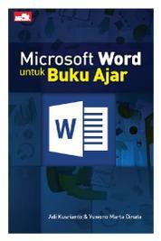 Microsoft Word untuk Buku Ajar by Yuwono Marta Dinata Cover