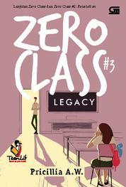 Cover Zero Class #3: Legacy oleh Pricillia A.W.