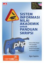Sistem Informasi Nilai Akademik untuk Panduan Skripsi by Agus Saputra Cover