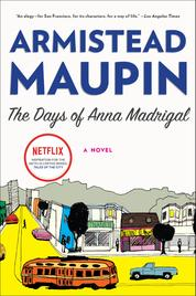 The Days of Anna Madrigal by Armistead Maupin Cover