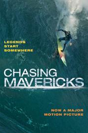 Chasing Mavericks: The Movie Novelization by Christine Peymani Cover
