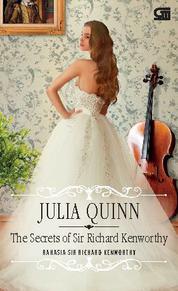 Cover The Secret of Sir Richard - Rahasia Sir Richard Kenworthy oleh Julia Quinn