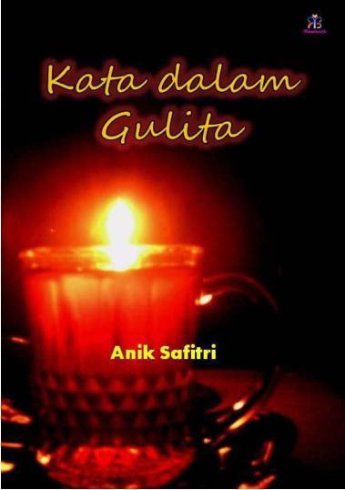 Buku Digital Kata Dalam Gulita oleh Anik Safitri