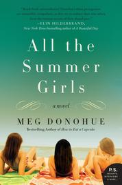 All the Summer Girls by Meg Donohue Cover