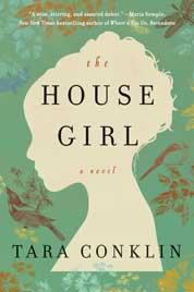 Cover The House Girl oleh Tara Conklin