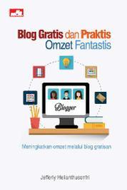 Cover Blog Gratis dan Praktis, Omzet Fantastis oleh Jefferly Helianthusonfri