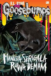 Cover Goosebumps: The Werewolf of The Fever Swamp - Manusia Serigala Rawa Demam oleh R.L. Stine