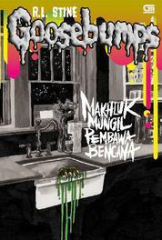Cover Goosebumps: It Came from Beneath The Sink - Mahkluk Mungil Pembawa Bencana oleh R.L. Stine
