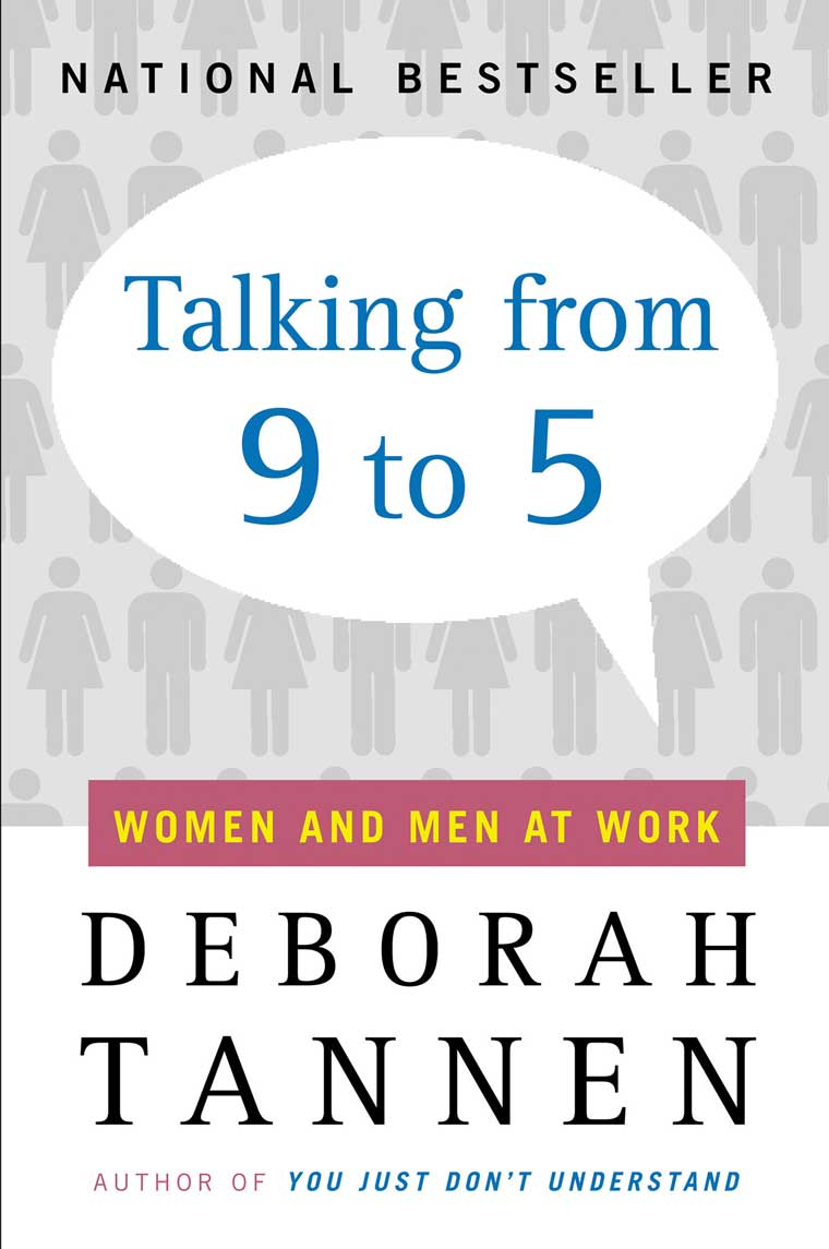 an analysis of how men and women act in her book you just dont understand by deborah tannen Issuu is an analysis of how men and women act in her book you just dont understand by deborah tannen a digital publishing platform that makes it simple to publish magazines 2015 10 editorial 14 the way it is: agility wisdom by sari brewster tietjen 18 the lighter side of judging: i am what i am by books.