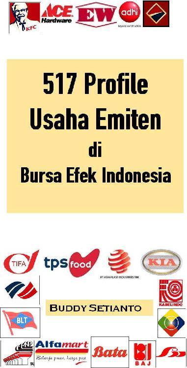 517 Profile Usaha Emiten di Bursa Efek Indonesia by Buddy Setianto Digital Book