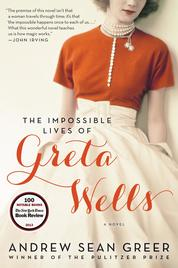 Cover The Impossible Lives of Greta Wells oleh Andrew Sean Greer