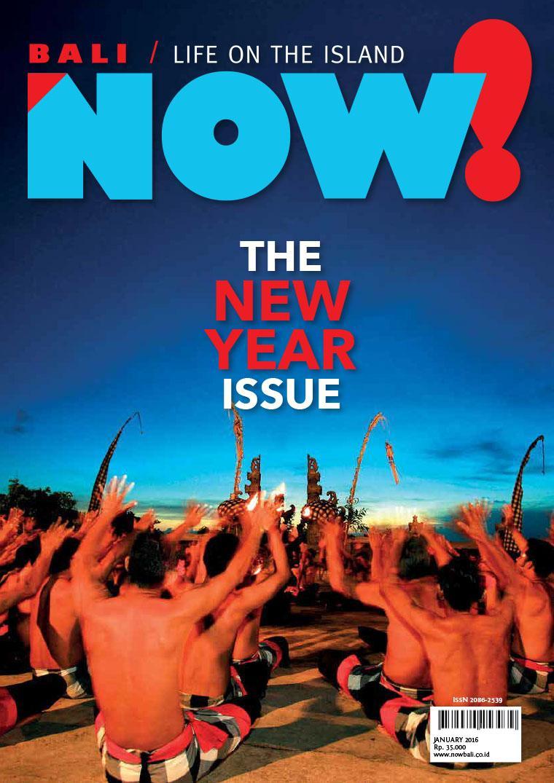 NOW! Bali Digital Magazine January 2016