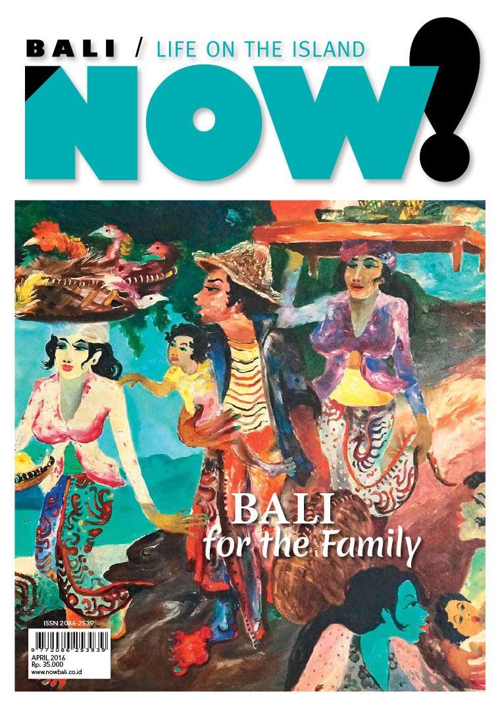 NOW! Bali Digital Magazine April 2016