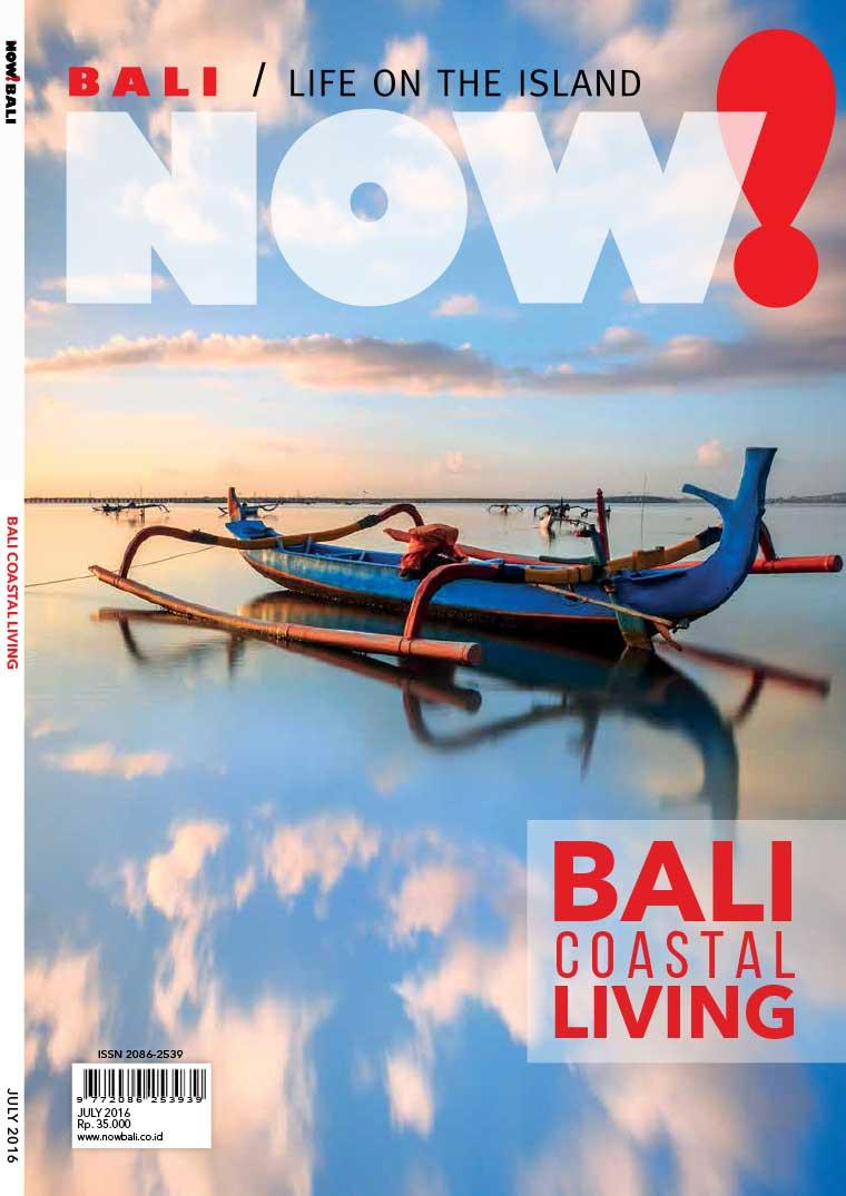 NOW! Bali Digital Magazine July 2016