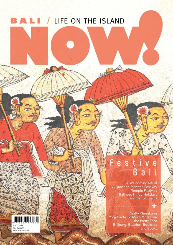 NOW! Bali Digital Magazine July 2018