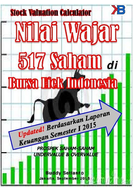 Nilai Wajar 517 Saham di Bursa Efek Indonesia by Buddy Setianto Digital Book