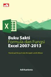 Buku Sakti Formula dan Fungsi Excel 2007-2013 by Adi Kusrianto Cover