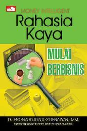 Cover Money Intelligent: Rahasia Kaya, Mulai Berbisnis oleh Ir. Goenardjoadi Goenawan