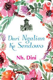 Dari Ngalian ke Sendowo by Nh Dini Cover