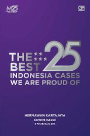 Cover The Best 25 Indonesia Cases We Are Proud Of oleh Edwin Hardi